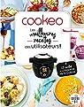 Cookeo - Les meilleures recettes des utilisateurs ! par Dessain etTolra
