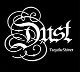 Dust: Tequila Shiver (Audio CD)