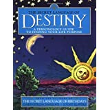 The Secret Language of Destiny: A Personology Guide to Finding Your Life Purpose by Joost Elffers (1999-10-01)