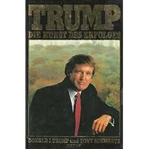 Trump. Die Kunst des Erfolges