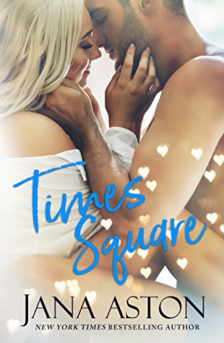 Times Square: A Steamy Stand-Alone Romance (English Edition)
