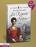 La Cour des Dames T.1 la Regente Noire (Audiobook)