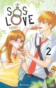 SOS Love, tome 2 par  Yasuko