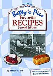 Betty's Pies Favorite Recipes Second Edition by Betty Lessard (2015-06-01)