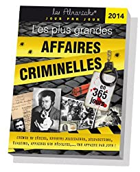 ALMANIAK LES PLUS GRANDES AFFAIRES CRIMINELLE