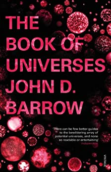 The Book of Universes by [Barrow, John D.]