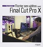 Telecharger Livres Monter ses videos avec final cut pro x de Olivier Vigneron 26 avril 2013 Broche (PDF,EPUB,MOBI) gratuits en Francaise