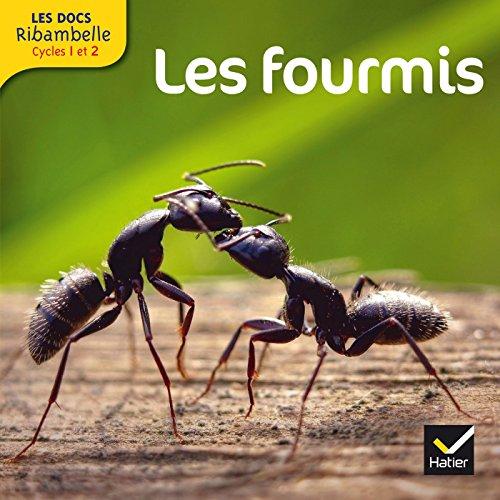 Les Docs Ribambelle Cycle 2 d. 2014 - Les fourmis