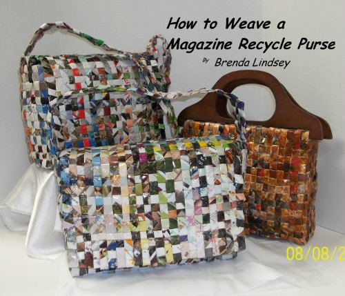 How to Weave a Magazine Recycle Purse (English Edition) (Korb Magazine)