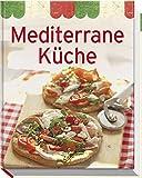 Mediterrane Küche (Minikochbuch) -