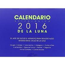 Calendario Astrológico 2016 De La Luna