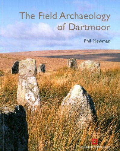 The Field Archaeology of Dartmoor Cover Image