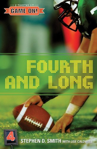 Fourth and Long (Game On!) by Stephen D. Smith (2005-05-02)