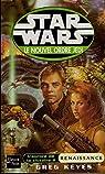 star Wars - Le Nouvel Ordre Jedi -L'aurore de la victoire 2 - Renaissance - Greg Keyes