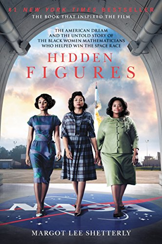 hidden-figures-the-story-of-the-african-american-women-who-helped-win-the-space-race
