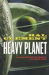 Heavy Planet: The Classic Mesklin Stories