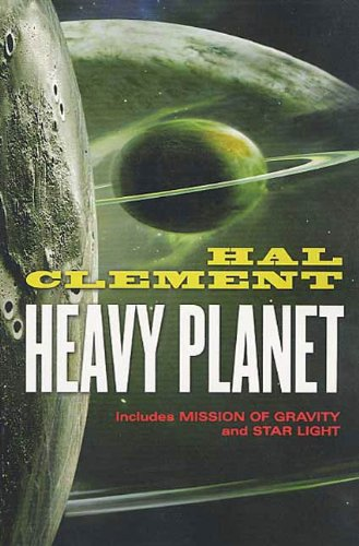 Heavy Planet: The Classic Mesklin Stories (English Edition)