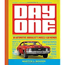 Day One: An Automotive Journalist's Muscle-Car Memoir