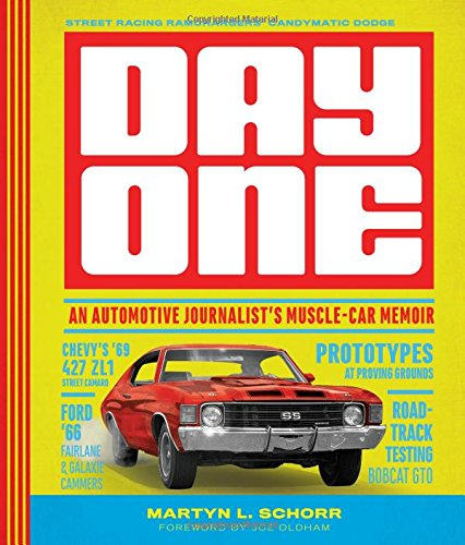 Day One: An Automotive Journalist's Muscle-Car Memoir for sale  Delivered anywhere in UK