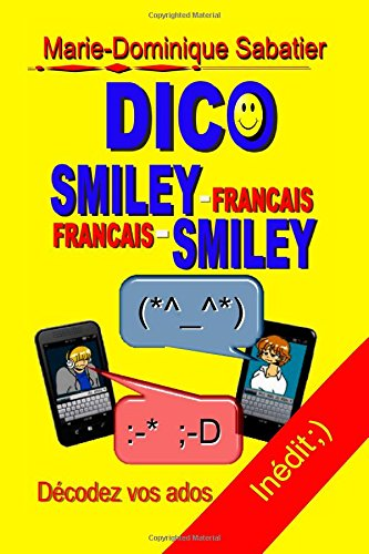 dico smiley-français français-smiley par Marie-Dominique Sabatier