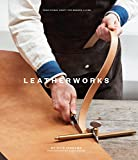 LeatherWorks (Traditional Craft/Modrn Living)