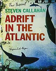 Steven Callahan: Adrift in the Atlantic (True Survival)