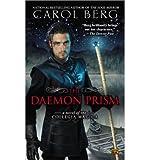 [(The Daemon Prism)] [Author: Carol Berg] published on (December, 2012)