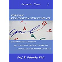 Forensic Examination of Documents (Forensic Notes Book 1) (English Edition)