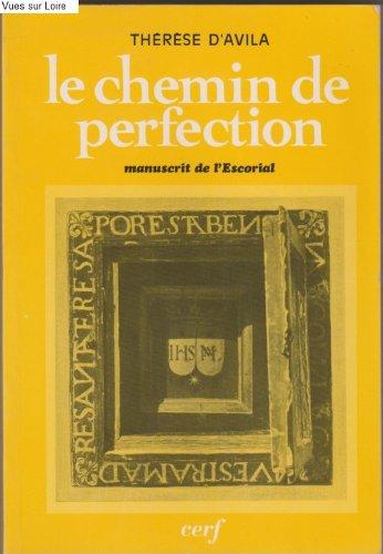 Le Chemin de perfection : Manuscrit de l'Escorial par Sainte Thérèse d'Avila
