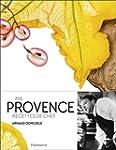 Ma Provence : Recettes de chef