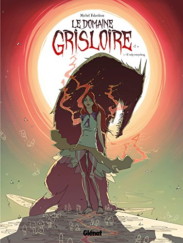 Le Domaine Grisloire - Tome 01: If only everything