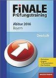 Finale - Prüfungstraining Abitur Bayern: Abiturhilfe Deutsch 2016