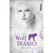 Besiegt: Wolf Diaries 2