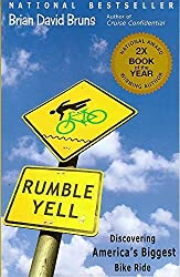 Rumble Yell: Discovering America's Biggest Bike Ride by Bruns, Brian David (2013) Paperback