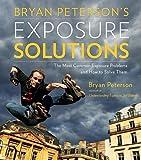 Bryan Peterson's Exposure Solutions