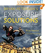 #5: Bryan Peterson's Exposure Solutions: The Most Common Photography Problems and How to Solve Them