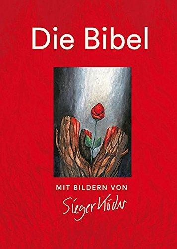 Die Bibel mit Bildern von Sieger Köder: Einheitsübersetzung
