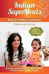 Indian SuperMeals: Baby & Toddler Cookbook