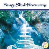 Feng Shui Harmony: Akustische und energetische Harmonisierung innerer und äußerer Räume - Sayama