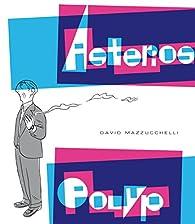 Asterios Polyp par David Mazzucchelli