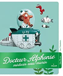 Docteur alphonse docteur sous-marin