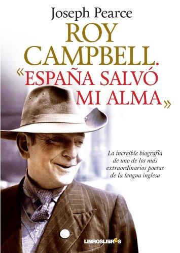 Roy Campbell: España salvó mi alma
