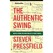The Authentic Swing (English Edition)