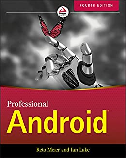 Professional Android by [Meier, Reto, Lake, Ian]