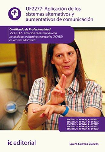 Aplicación de los sistemas alternativos y aumentativos de comunicación. SSCE0112 por Laura Cuevas Cuevas