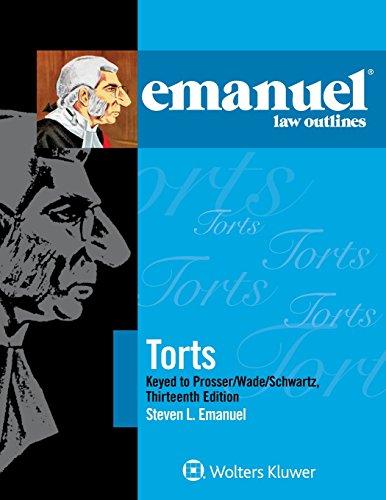 Emanuel Law Outlines for Torts Prosser Wade Schwartz Kelly and Partlett por Steven L. Emanuel