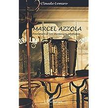 Marcel Azzola: Parcours d'un musicien atypique