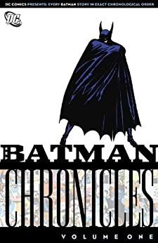Batman Chronicles Vol. 1 by [FINGER, BILL, KANE, BOB]