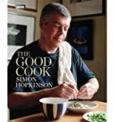 (The Good Cook) By Simon Hopkinson (Author) Hardcover on (Jul , 2012)