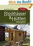 Blockhäuser & Hütten selbst gebaut (H...